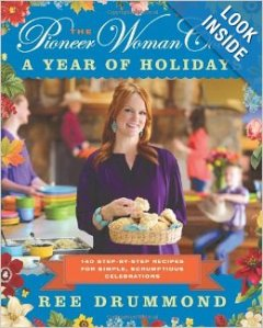 The Pioneer Woman Cooks - A Year of Holidays - Amazon