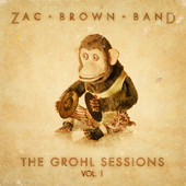 Zac Brown Band - The Grohl Sessions Vol. I - iTunes