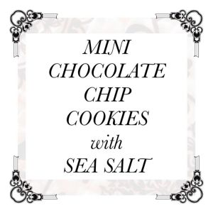 Mini Chocolate Chip Cookies with Sea Salt