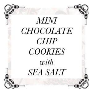 Mini Chocolate Chip Cookies with Sea Salt