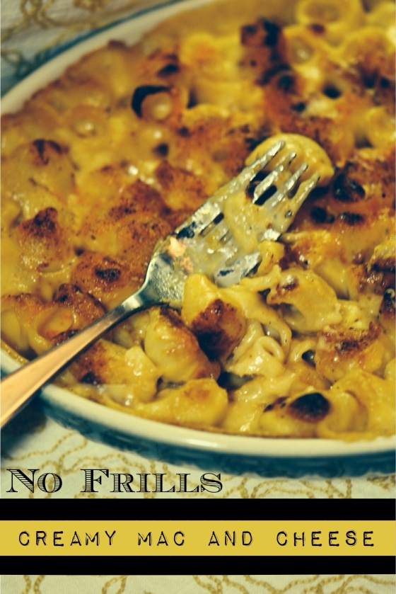 No Frills Creamy Mac and Cheese