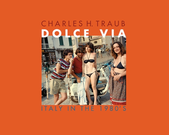 Dolce Via - Italy in the 1980's