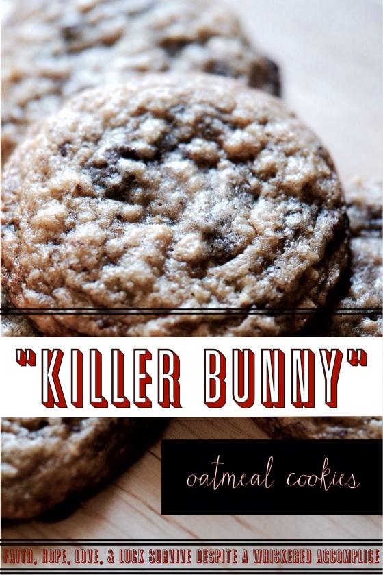 """Killer Bunny"" Oatmeal Cookies"